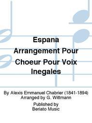 Espana Arrangement Pour Choeur Pour Voix Inegales