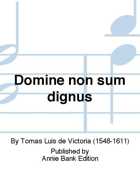 Domine non sum dignus