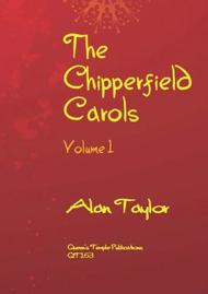 The Chipperfield Carols Volume 1