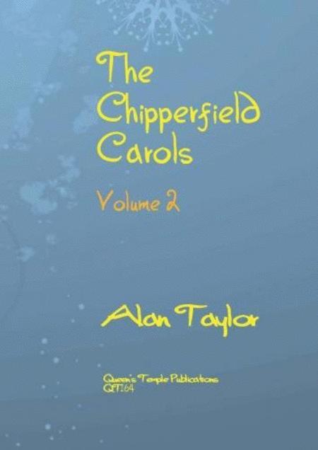 The Chipperfield Carols Volume 2