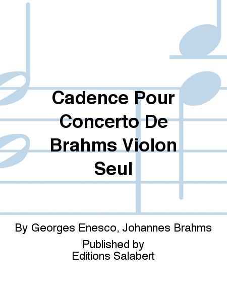 Cadence Pour Concerto De Brahms Violon Seul