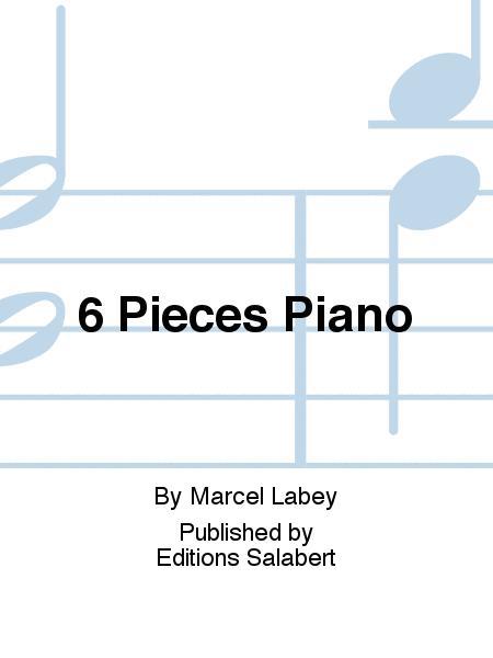 6 Pieces Piano