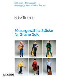 30 ausgewahlte Stucke fur Gitarre solo