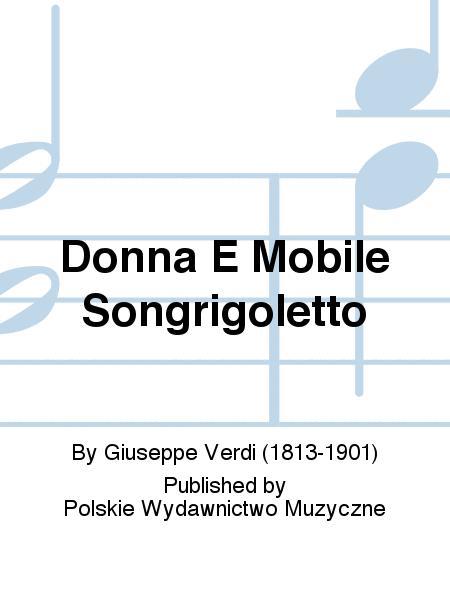 Donna E Mobile Songrigoletto