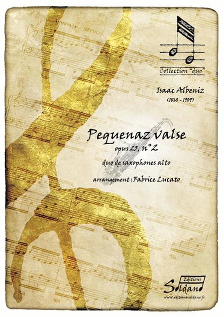 Pequenaz Valse, Opus 25, Ndeg2