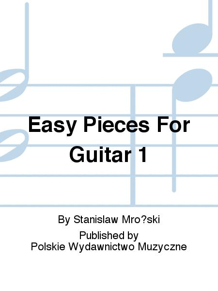 Easy Pieces For Guitar 1