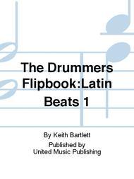 The Drummers Flipbook:Latin Beats 1