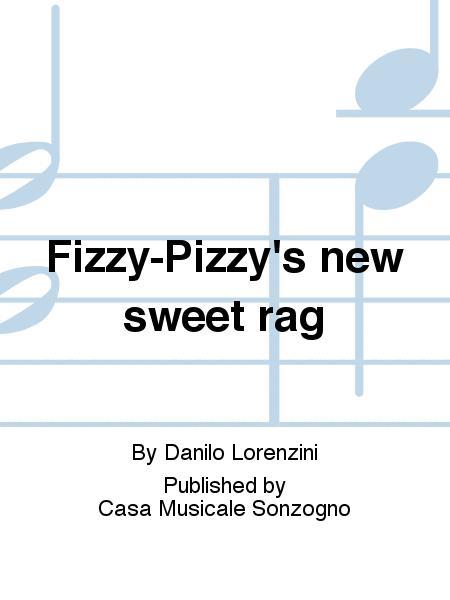 Fizzy-Pizzy's new sweet rag