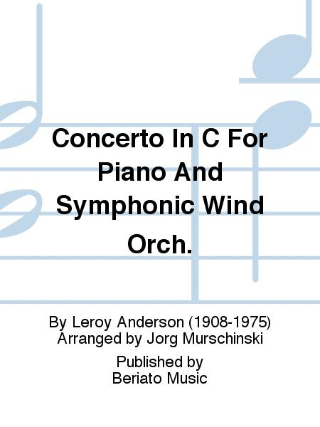 Concerto In C For Piano And Symphonic Wind Orch.