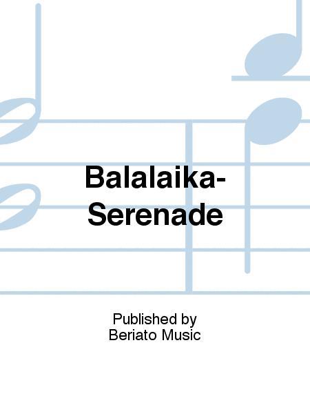 Balalaika-Serenade