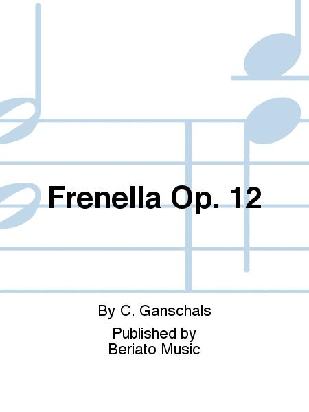 Frenella Op. 12