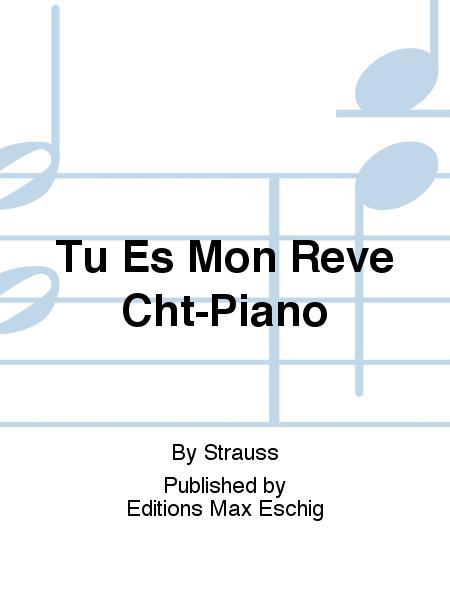 Tu Es Mon Reve Cht-Piano