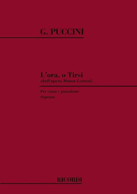 Manon Lescaut: L'Ora O Tirsi