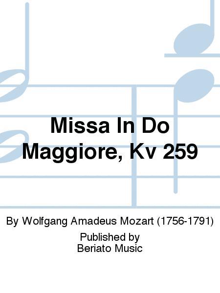 Missa In Do Maggiore, Kv 259