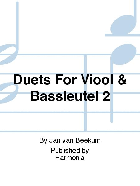 Duets For Viool & Bassleutel 2