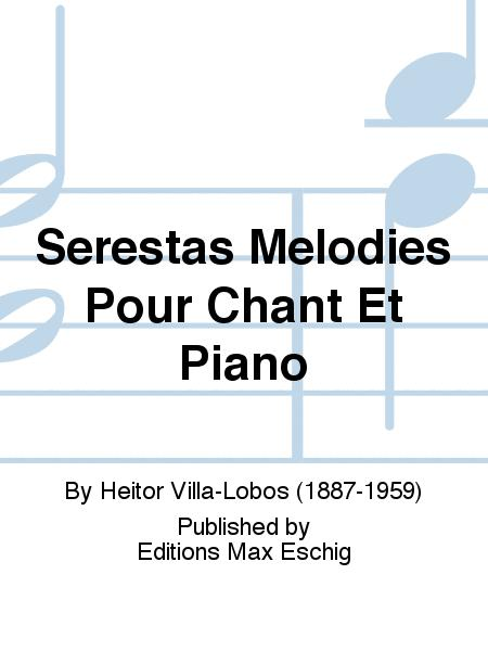 Serestas Melodies Pour Chant Et Piano