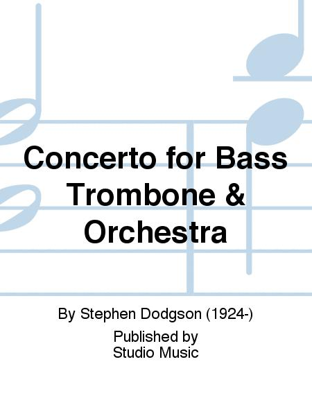 Concerto for Bass Trombone & Orchestra