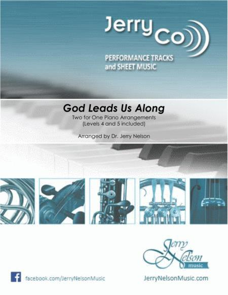Preview God Leads Us Along (2 For 1 PIANO Standalone Arr's