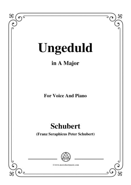 Schubert-Ungeduld in A Major,for voice and piano