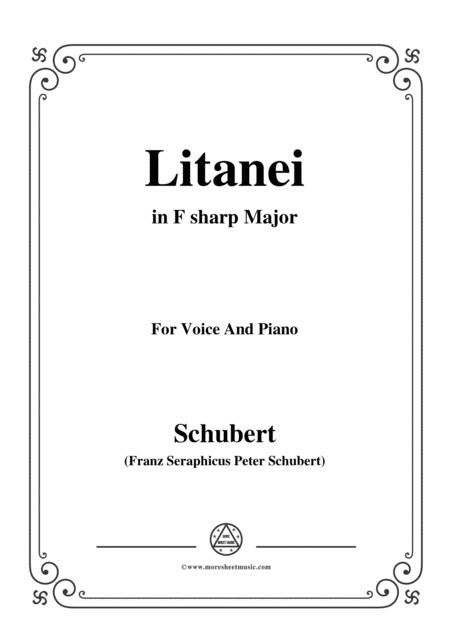Schubert-Litanei in F sharp Major,for voice and piano