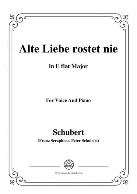 Schubert-Alte Liebe rostet nie in E flat Major,for voice and piano