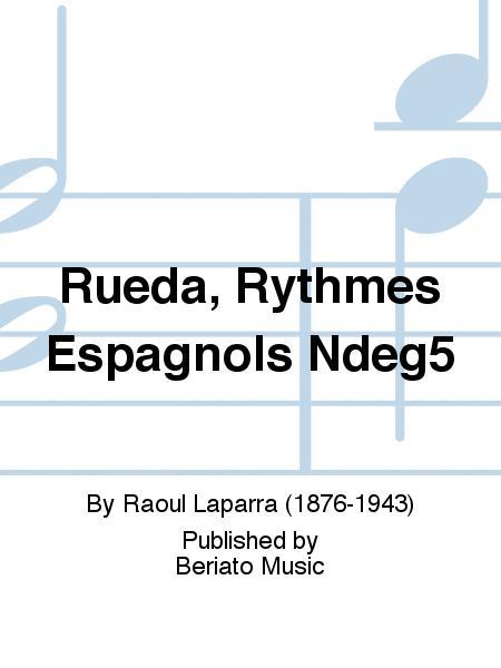Rueda, Rythmes Espagnols Ndeg5