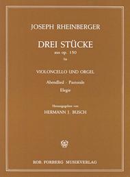 Drei Stucke (Abendlied, Pastorale, Elegie), op.150