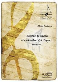 Retour De Russie / Le Cavalier Des Steppes