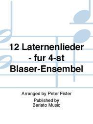 12 Laternenlieder - fur 4-st Blaser-Ensembel