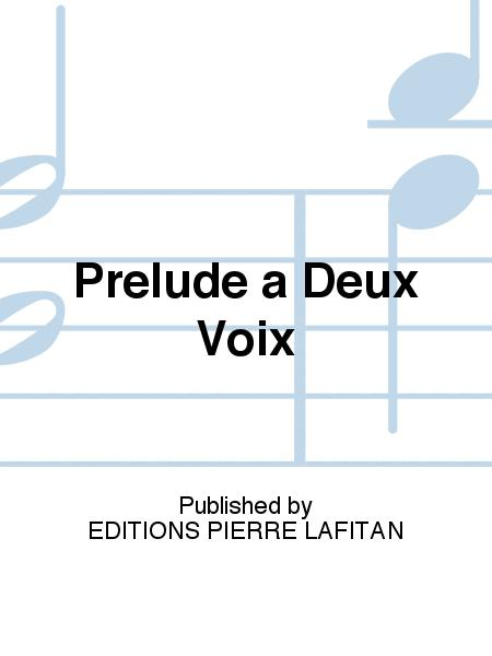 Prelude a Deux Voix