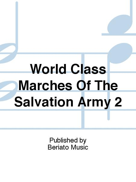 World Class Marches Of The Salvation Army 2