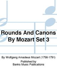 Rounds And Canons By Mozart Set 3