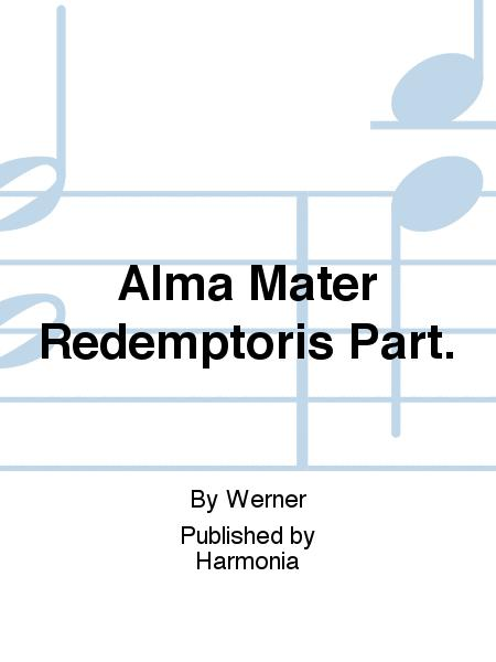 Alma Mater Redemptoris Part.