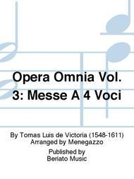 Opera Omnia Vol. 3: Messe A 4 Voci