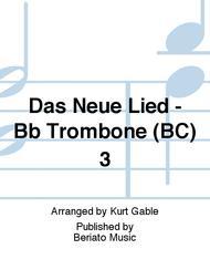 Das Neue Lied - Bb Trombone (BC) 3