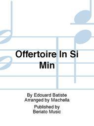 Offertoire In Si Min