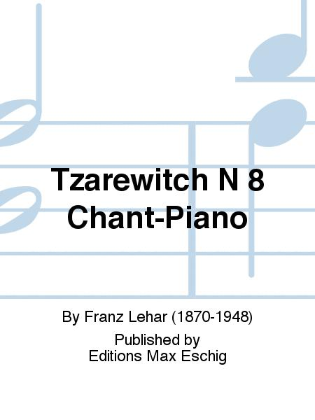 Tzarewitch N 8 Chant-Piano