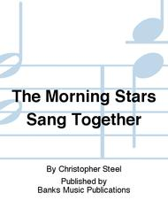 The Morning Stars Sang Together