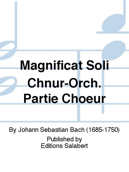 Magnificat Soli Chnur-Orch. Partie Choeur
