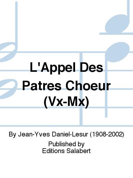 L'Appel Des Patres Choeur (Vx-Mx)