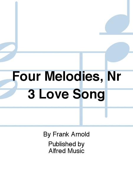 Four Melodies, Nr 3 Love Song