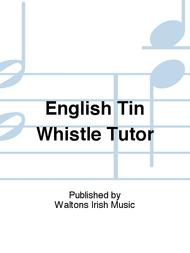 English Tin Whistle Tutor