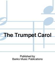 The Trumpet Carol