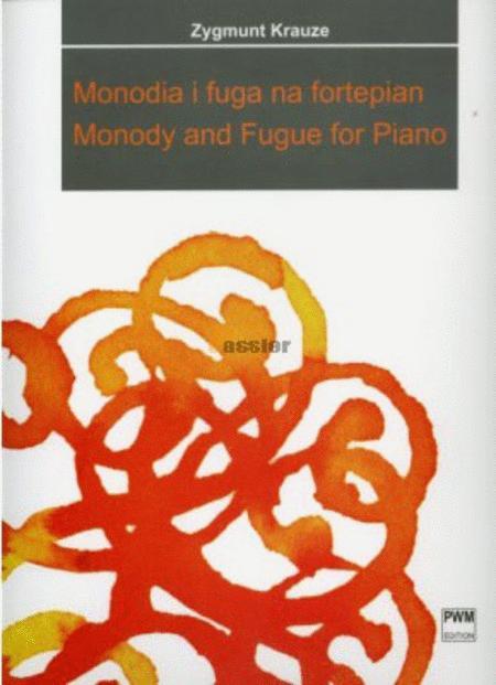 Monody and Fugue