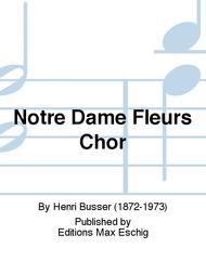 Notre Dame Fleurs Chor
