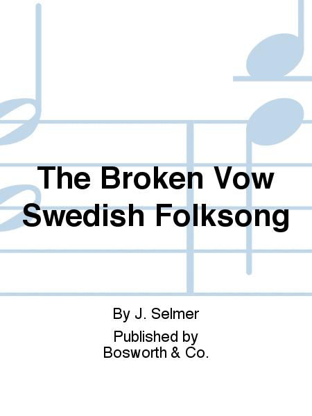 The Broken Vow Swedish Folksong