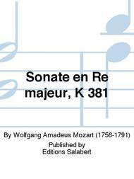Sonate en Re majeur, K 381