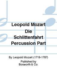 Leopold Mozart Die Schlittenfahrt Percussion Part