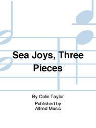 Sea Joys, Three Pieces