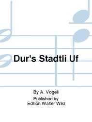 Dur's Stadtli Uf